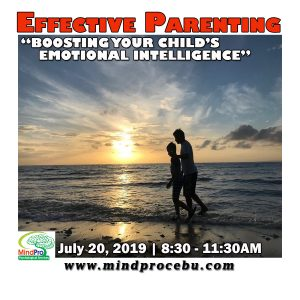 Effective Parenting, mindprocebu, mindpro psychological services seminar, parenting seminar, parenting tips, parenting guide, parents in cebu