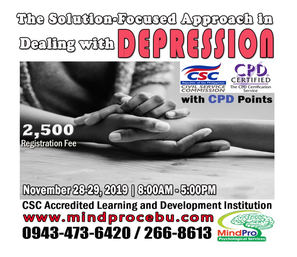 SFBT, handling depression, depression workshop, mindprocebu, mindpro cebu, mindpro psychological services, cebu workshop, cebu seminar