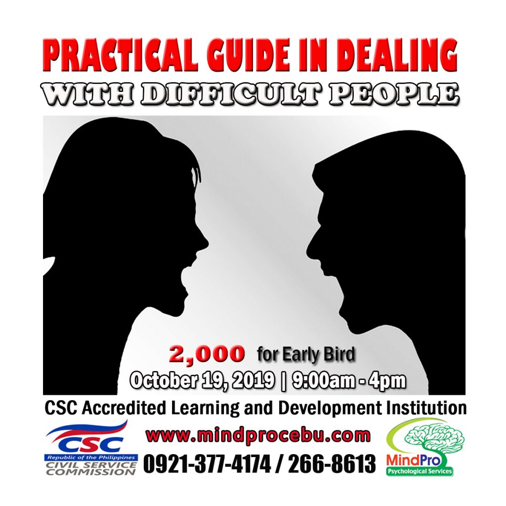 handling difficult people, difficult people, people management, civil service seminar, cebu seminar, seminar in cebu